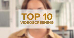 Top 10 grunde til, at du bør komme i gang med videoscreening nu